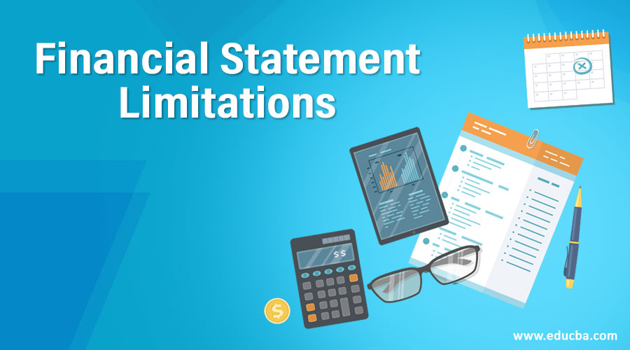 Financial Statement Limitations