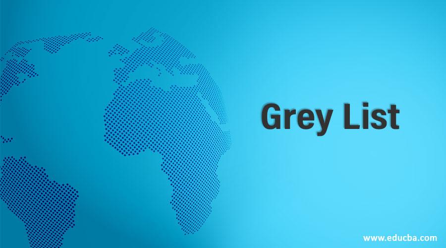 Grey List