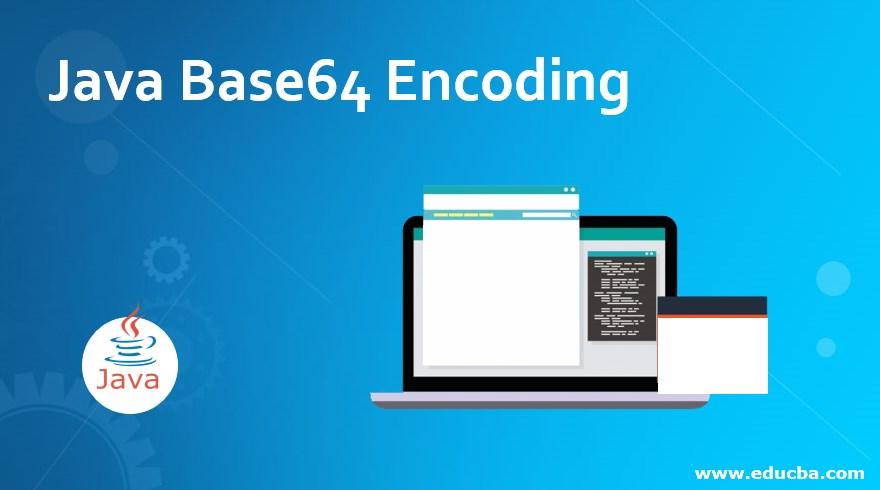Java Base64 Encoding