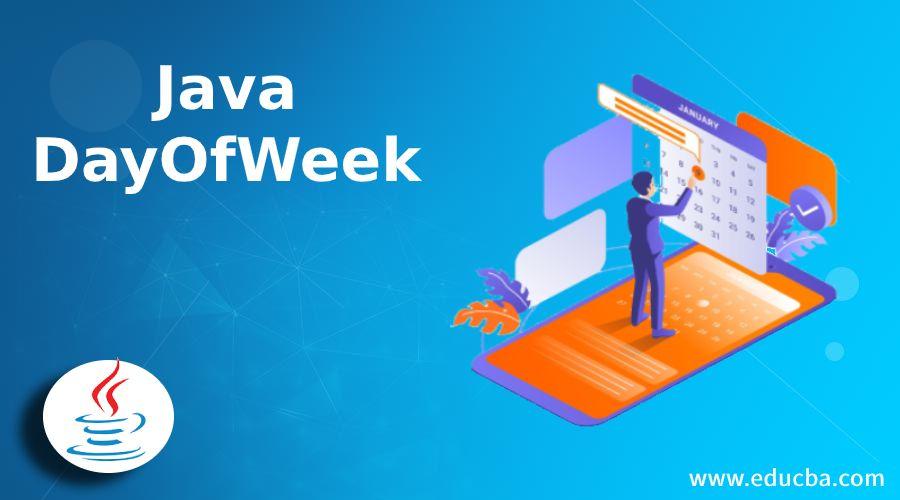 Java DayOfWeek