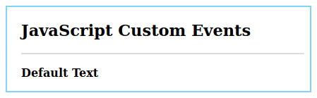 JavaScript Custom Events Example 1.1