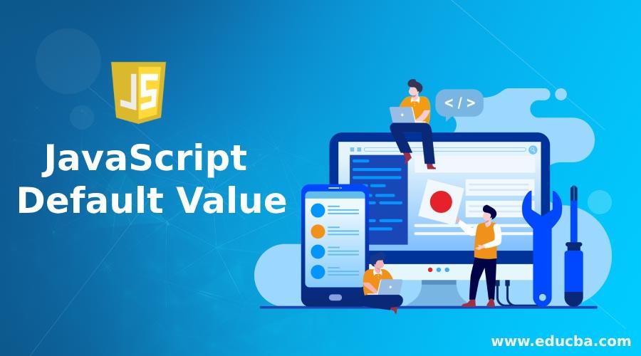JavaScript Default Value