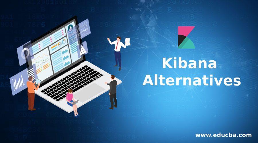 Kibana Alternatives