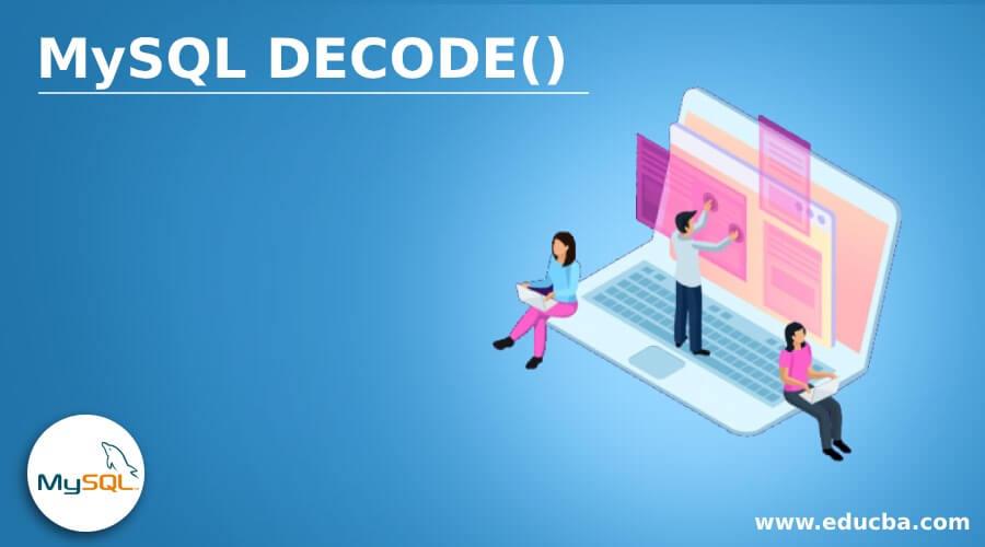 MySQL DECODE()