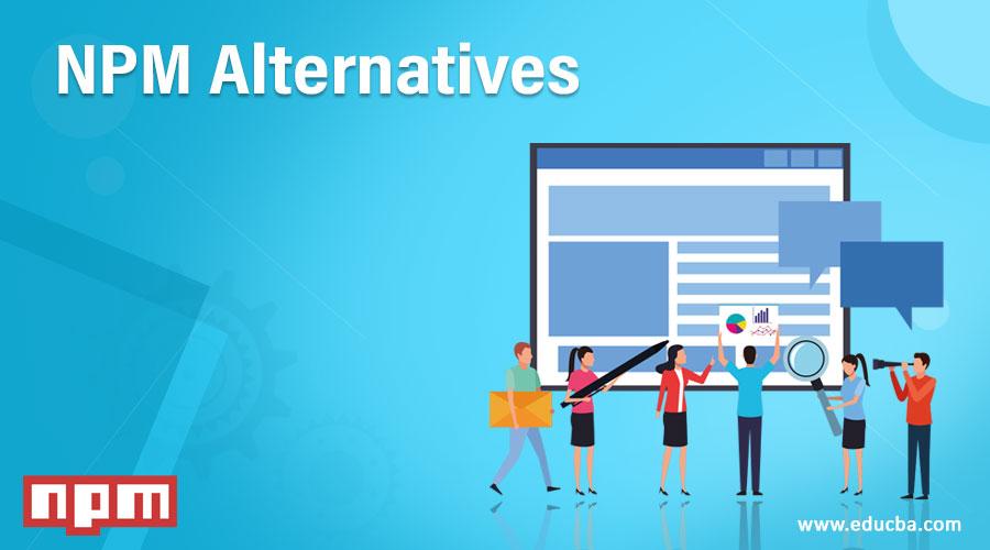 NPM-Alternatives