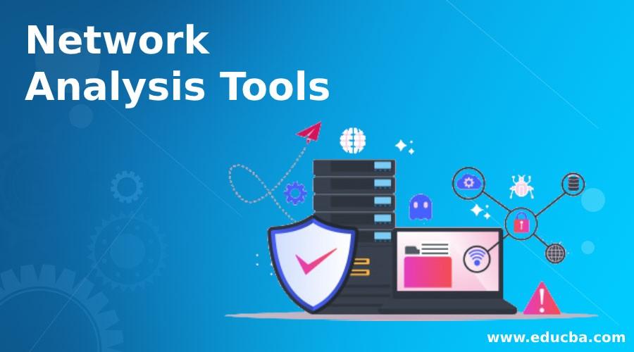 Network Analysis Tools