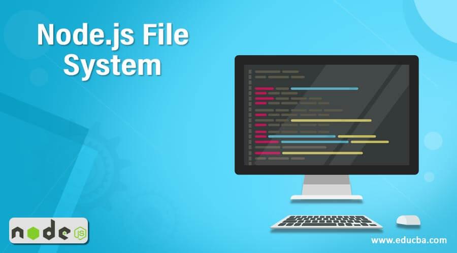 Node.js File System