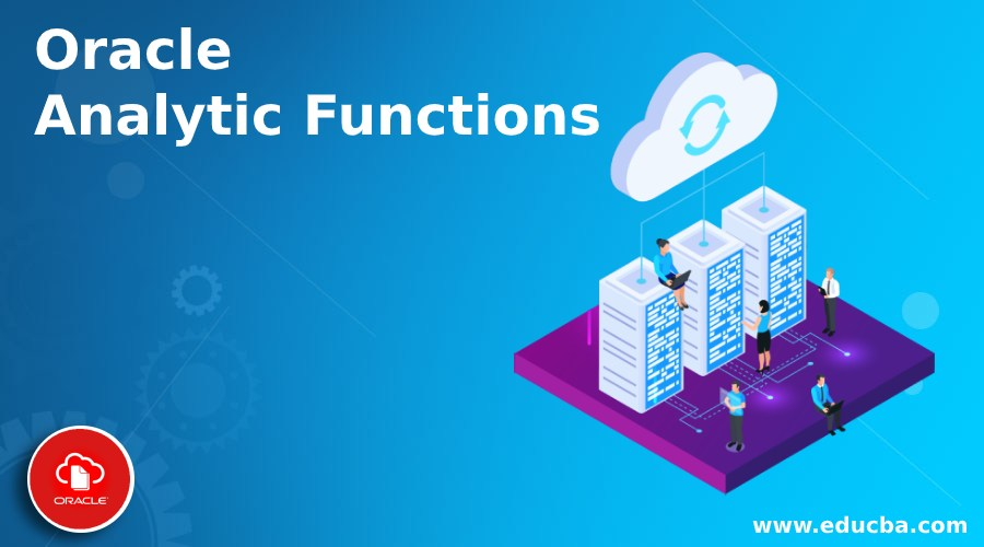 Oracle Analytic Functions