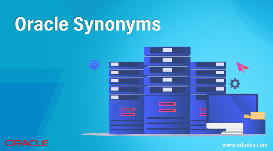 Oracle Synonyms