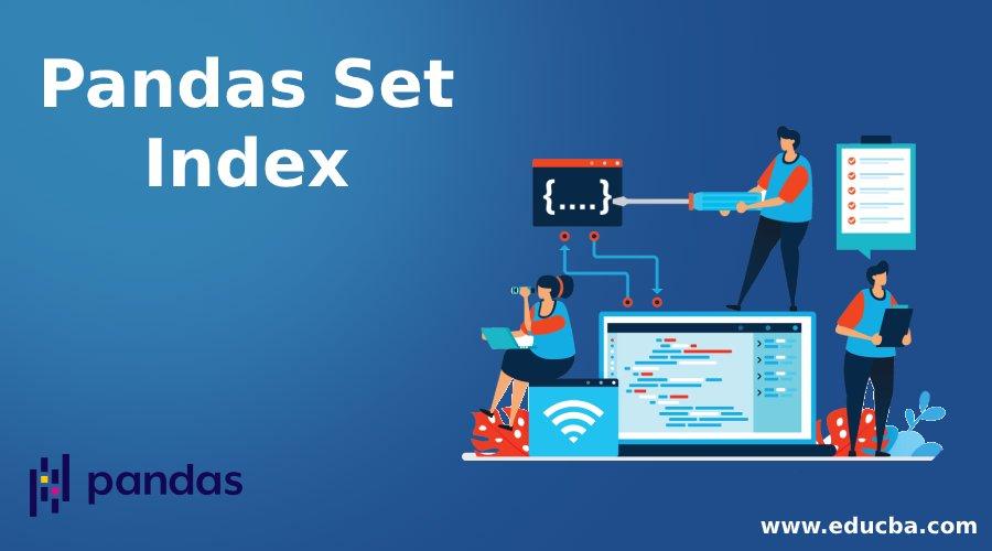 Pandas Set Index