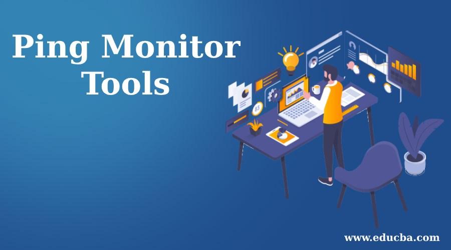 Ping Monitor Tools