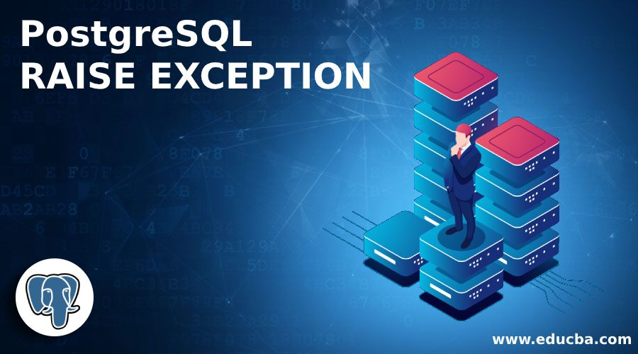 PostgreSQL RAISE EXCEPTION