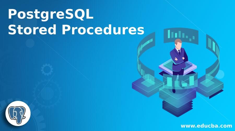 PostgreSQL Stored Procedures
