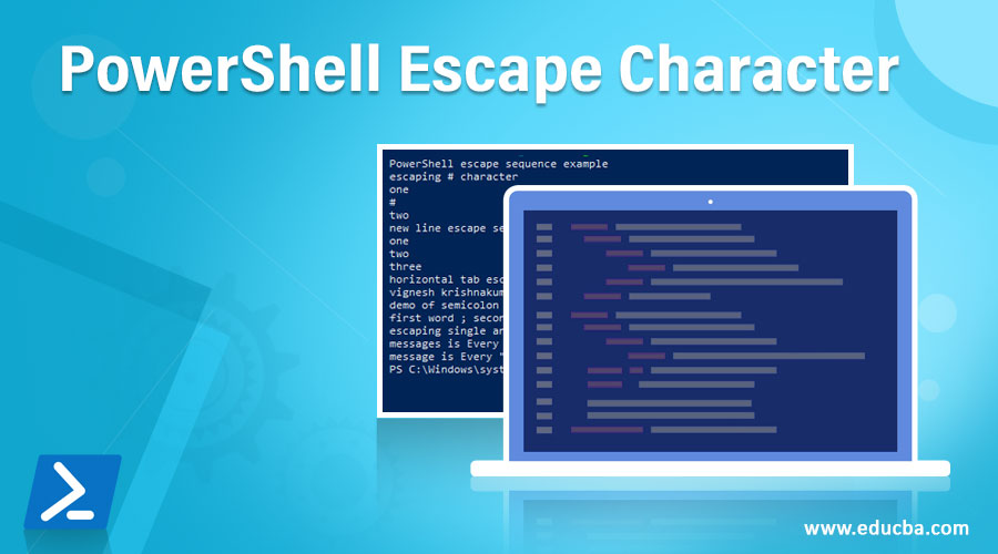 PowerShell Escape Character