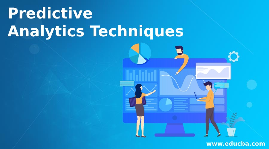 Predictive Analytics Techniques