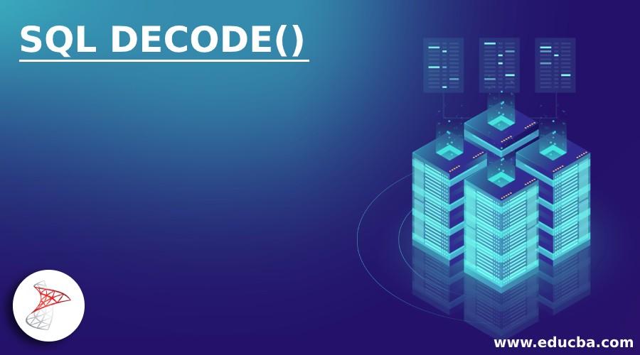 SQL DECODE()