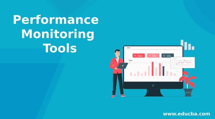 Performance Monitoring Tools