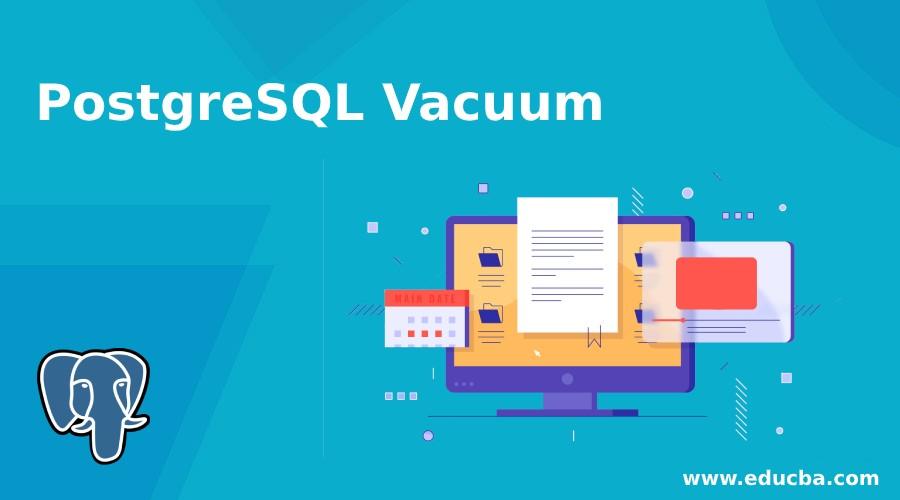 PostgreSQL Vacuum