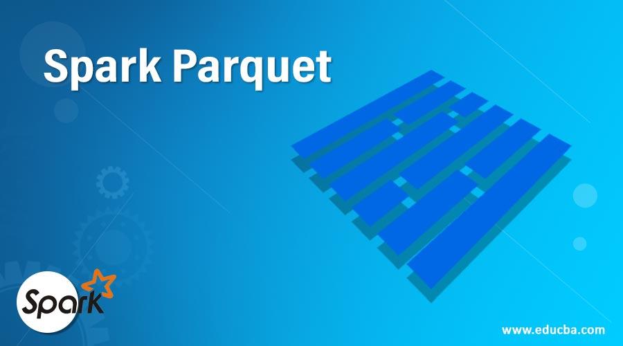 Spark Parquet
