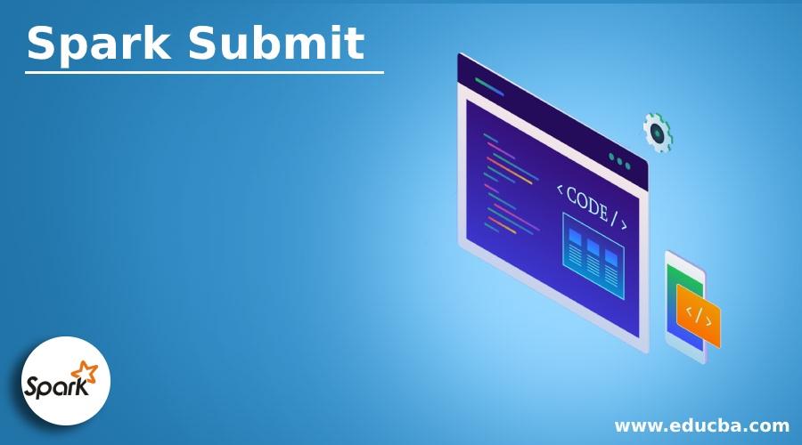Spark Submit
