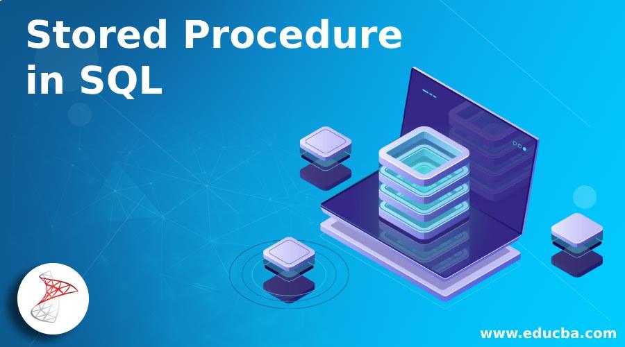Stored Procedure in SQL