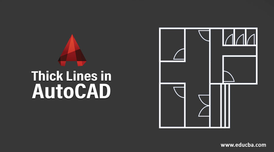 Thick Lines in AutoCAD