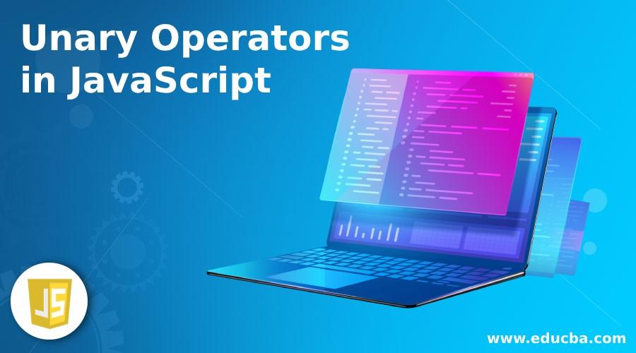 Unary Operators in JavaScript