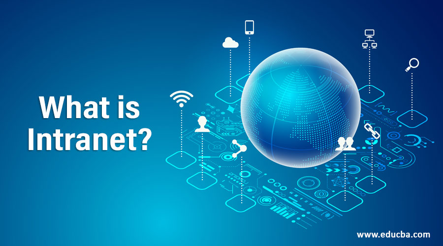 What is Intranet?