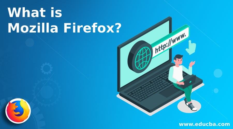 What is Mozilla Firefox