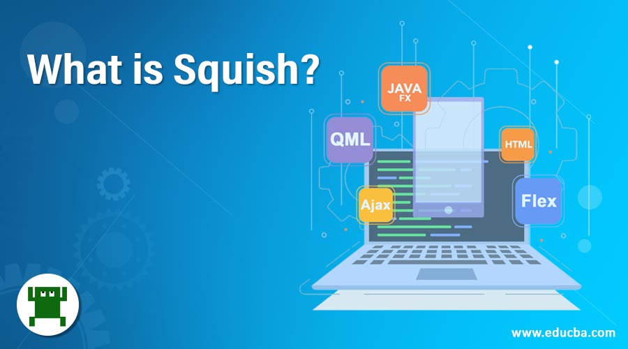 What is Squish?