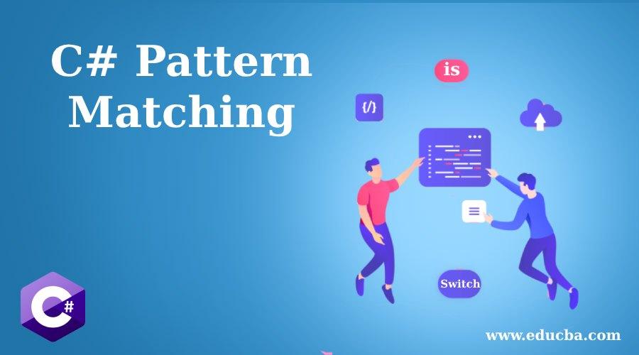 c# matching Pattern