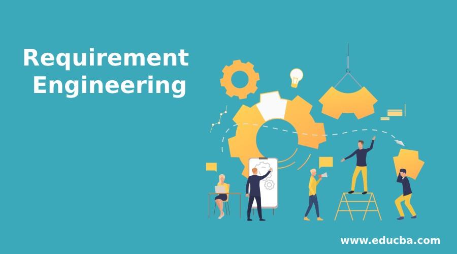 Requirement Engineering