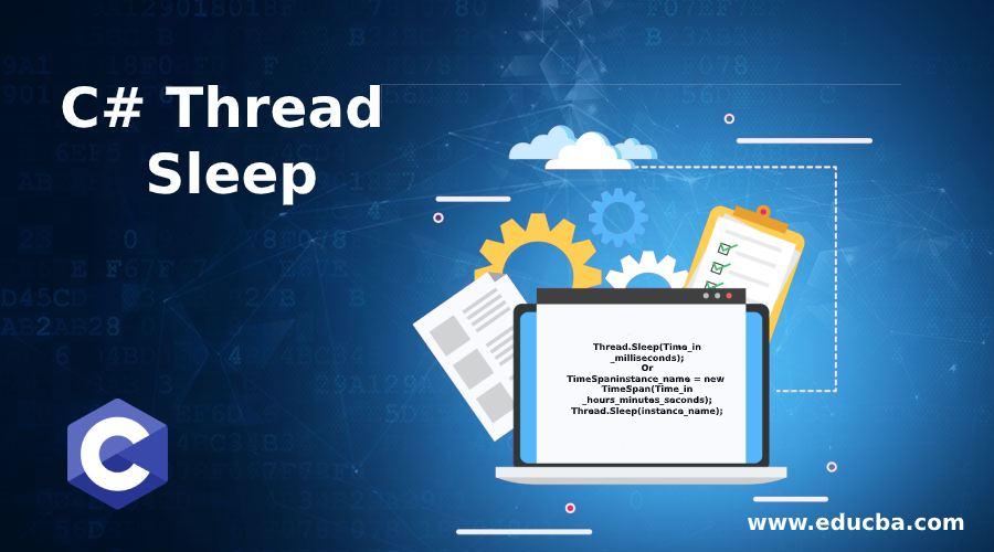 C# Thread Sleep