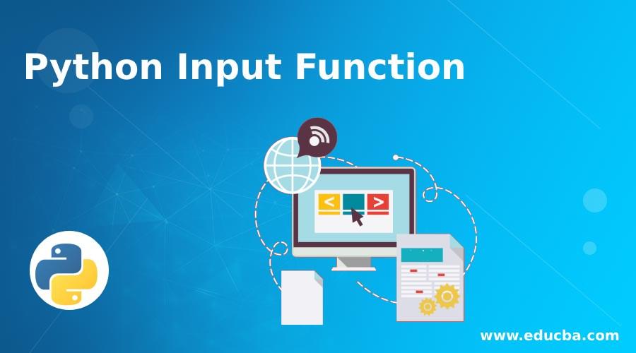 Python Input Function