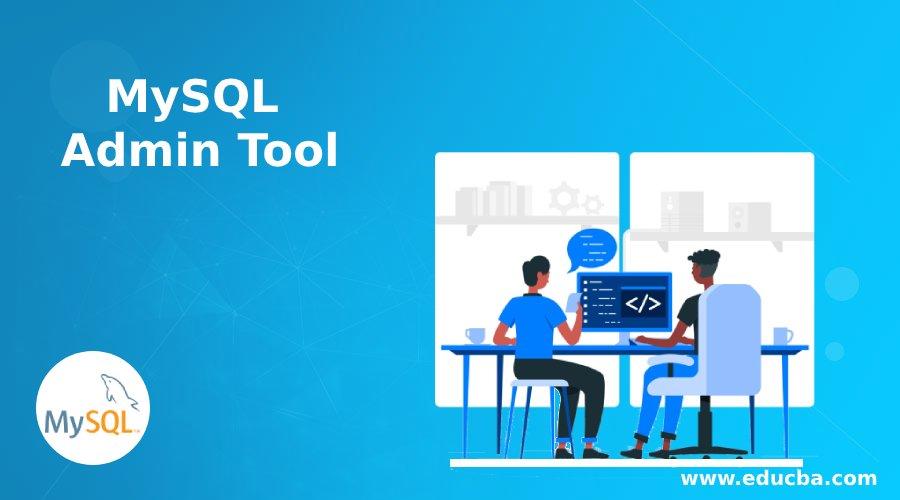 MySQL Admin Tool
