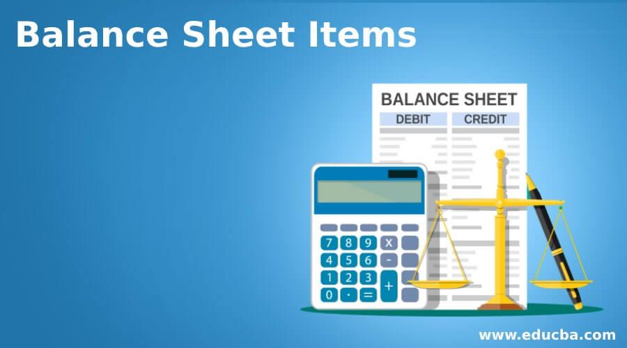 Balance Sheet Items
