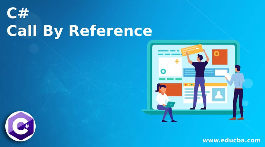 C# Call By Reference