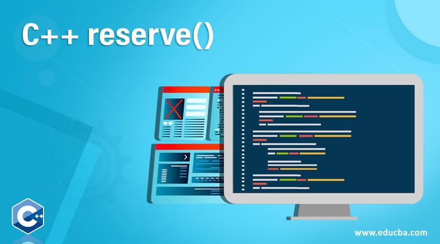 C++ reserve()