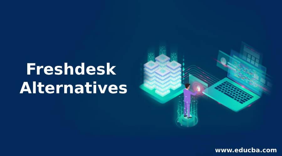 Freshdesk Alternatives