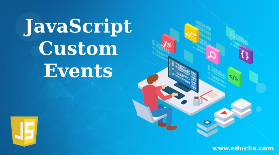 JavaScript Custom Events