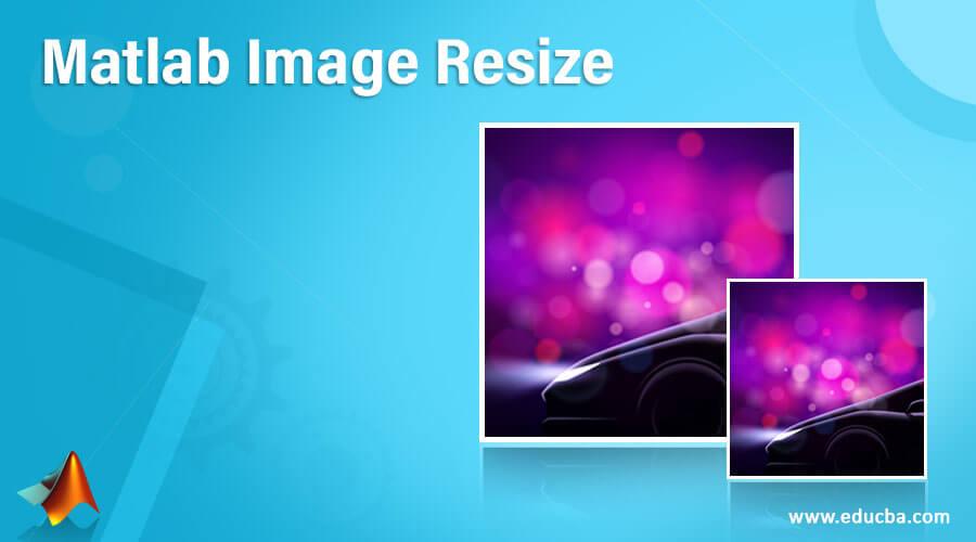 Matlab Image Resize