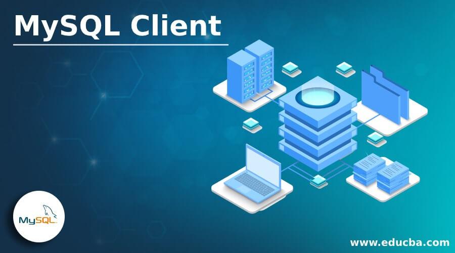 MySQL Client