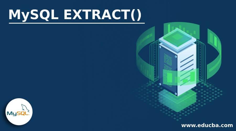 MySQL EXTRACT()