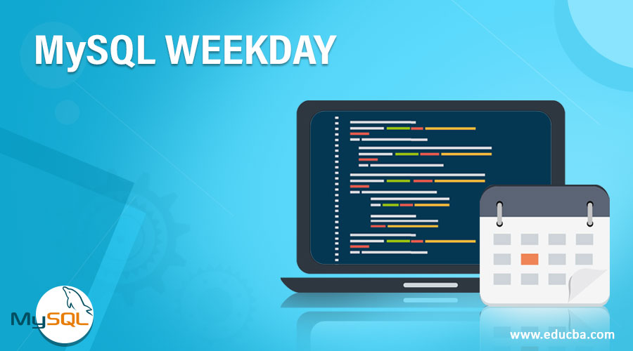 MySQL WEEKDAY