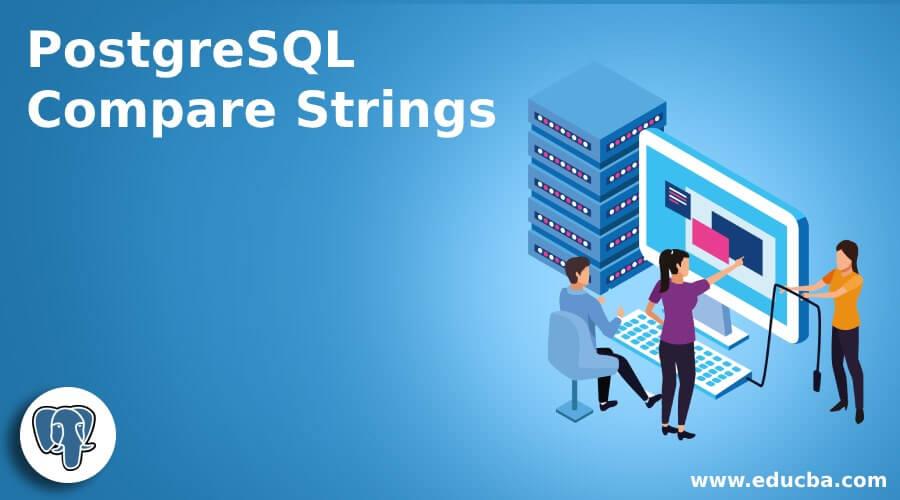 PostgreSQL Compare Strings