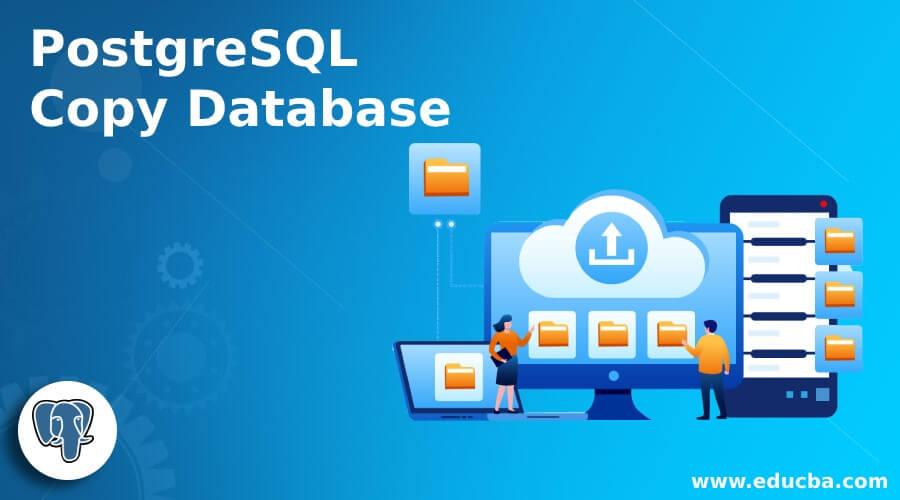 PostgreSQL Copy Database