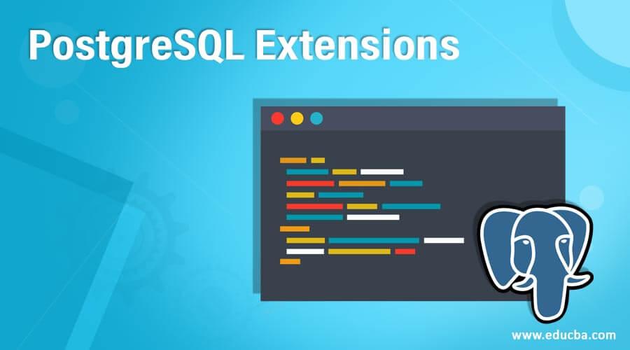 PostgreSQL Extensions