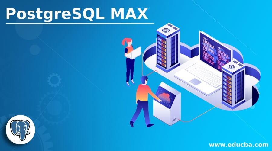 PostgreSQL MAX