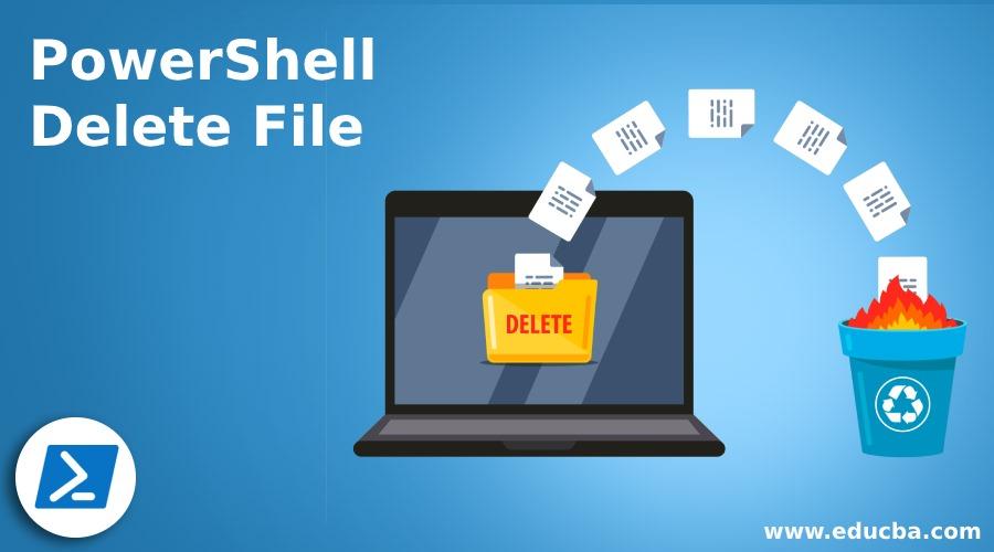 PowerShell Delete File