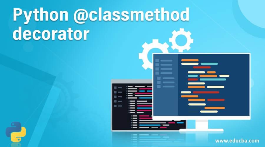 Python @classmethod decorator